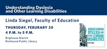 UBC Health Information Series Presents Dr. Linda Siegel on Understanding Dyslexia and Other Learning Disabilities