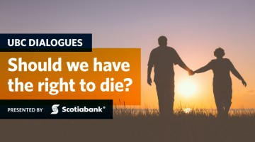 UBC Dialogues: Should We Have the Right To Die?