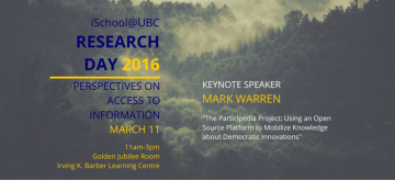 iSchool@UBC Colloquia Series: Research Day 2016