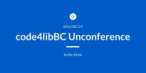 2016 code4libBC Unconference