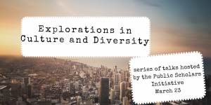 Explorations in Culture and Diversity