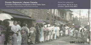 Double Exposure Japan-Canada: Missionary Photographs of Meiji-Taisho Japan