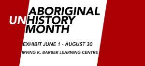 Aboriginal (Un)History Month 2017