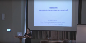 Dr. Melanie Feinberg, Factotem: What Is Information Access For?