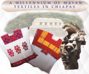A Millennium Of Mayan Textiles In Chiapas