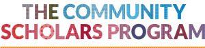 The Community Scholars Program
